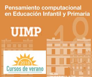 """Curso de verano """"Pensamiento computacional en Educación Infantil y Primaria"""". MEFP-INTEF-UIMP 2018."""