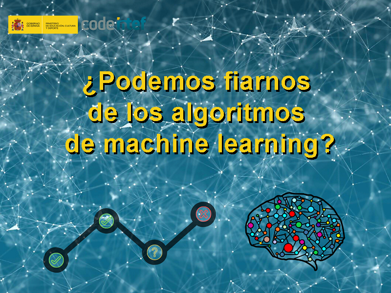 Rótulo video `podemos fiarnos del machine learning`